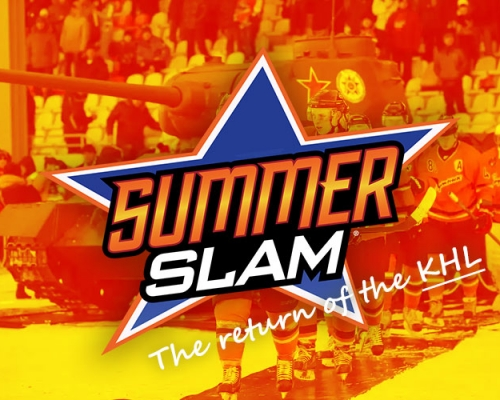Summerslam: The return of the KHL
