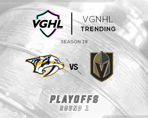 VGNHL Tending: S19 Playoffs NSH vs VGK