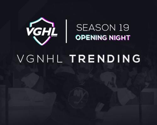 VGNHL Trending: S19 Opening Night