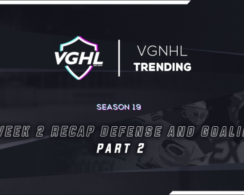 VGNHL Trending: Week 2 Recap - Part 2