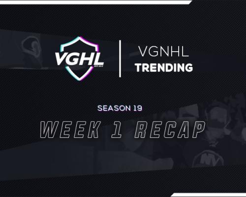 VGNHL Trending: S19 Week 1 Recap