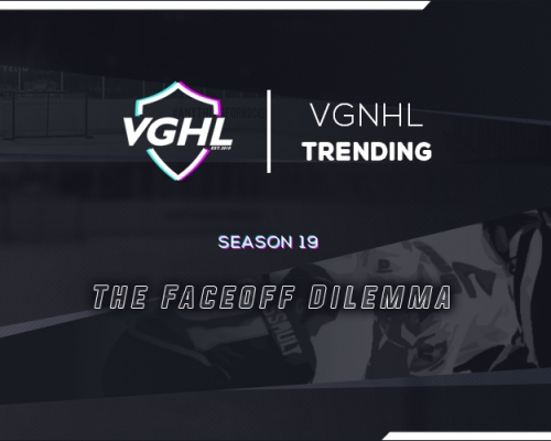 VGNHL TRENDING: The Faceoff Dilemma & Diving Into Team Stats