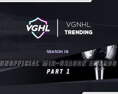 VGNHL TRENDING: S19 Mid-Season Awards Part 1
