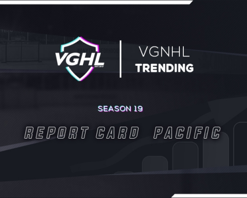 VGNHL TRENDING: S19 Report Card Pacific