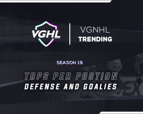 VGNHL TRENDING: S19 Tops at Defense & Goalie