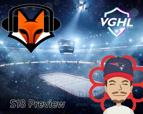 VGHL Season 18 Preview with fox and Shaynestaa
